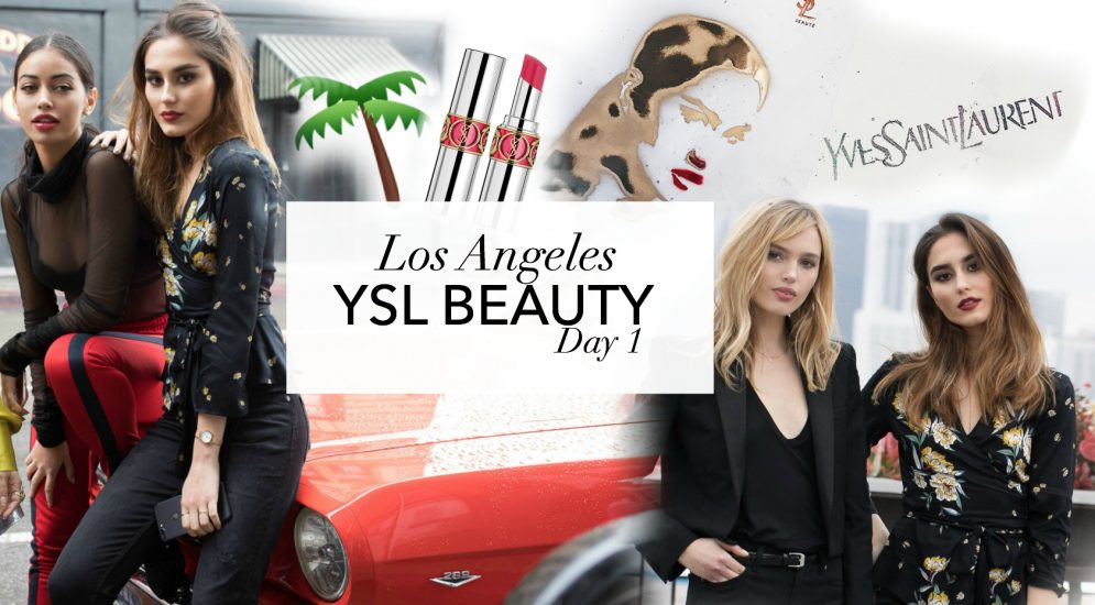 YSL BEAUTY – Los Angeles – day 1