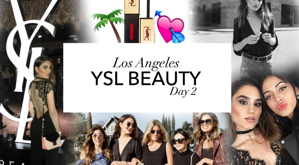 YSL BEAUTY – Los Angeles – Day 2